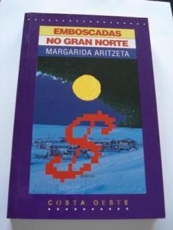 Ver os detalles de:  Emboscadas no Gran Norte