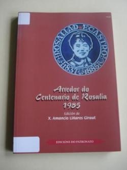 Ver os detalles de:  Arredor do Centenario de Rosalía. 1985