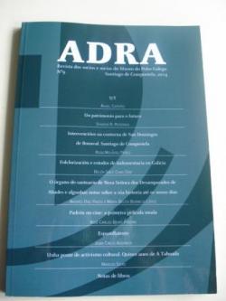 Ver os detalles de:  ADRA. Revista dos socios e socias do Museo do Pobo Galego. Nº 9 - Santiago de Compostela, 2014