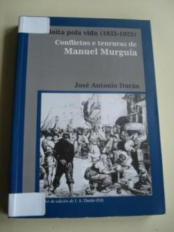 Ver os detalles de:  A loita pola vida (1833-1923). Conflictos e tenruras de Manuel Murguía
