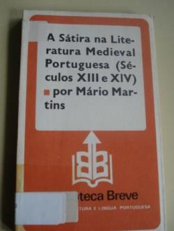 Ver os detalles de:  A Sátira na Literatura Medieval Portuguesa (Séculos XIII e XIV)