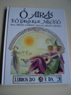 Ver os detalles de:  O Airas e o paraugas máxico (Tradución de Mª do Carme Hermida)