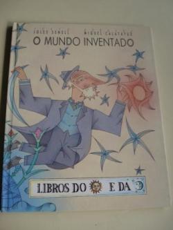 Ver os detalles de:  O mundo inventado (Tradución ao galego de Francisco Macías Macías)