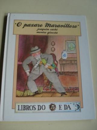 O paxaro Maravilloso (Tradución de Xulio C. Sousa Fernández) - Ver os detalles do produto