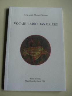 Ver os detalles de:  Vocabulario das orixes. Premio de Poesía Miguel González Garcés, 1999