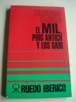 Ver os detalles de:  El MIL, Puig Antich y los GARI