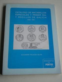 Ver os detalles de:  Catálogo de matasellos especiales y primer día, y rodillos de Galicia (1952-1981)