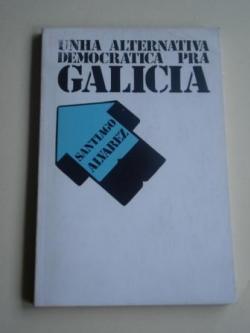 Ver os detalles de:  Unha alternativa democrática pra Galicia