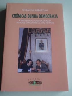 Ver os detalles de:  Crónicas dunha democracia. A transición política en Noia. Os dous mandatos de Díaz Fornas