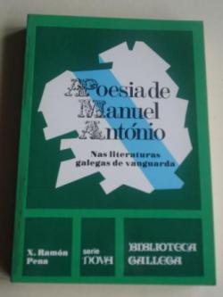 Ver os detalles de:  Poesía de Manuel Antonio. Nas literaturas galegas de vangarda