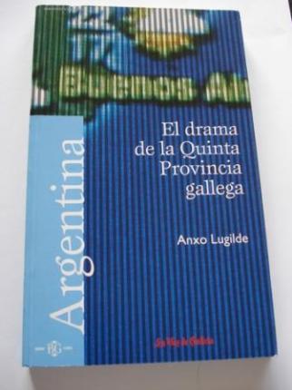 Argentina. El drama de la Quinta Provincia gallega - Ver os detalles do produto
