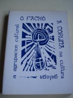 Ver os detalles de:  A agrupación cultural O Facho - A Coruña na cultura galega