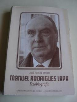 Ver os detalles de:  Manuel Rodrigues Lapa. Fotobiografía (en portugués)