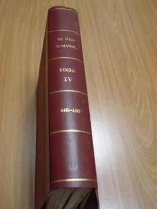 EL PAÍS SEMANAL. 1985 (Encuadernado). Números 446 a 455 - Ver os detalles do produto