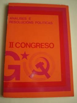 Ver os detalles de:  II Congreso Unión do Pobo Galego. Análises e resolucións políticas.