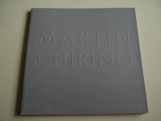 MARTÍN CHIRINO. Catálogo Exposición. Museo de Arte Contemporáneo Unión Fenosa. A Coruña, 2002 - Ver os detalles do produto