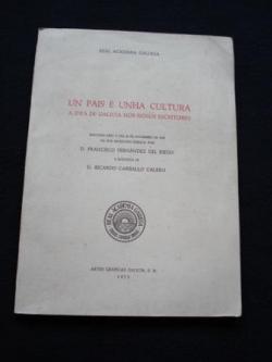 Ver os detalles de:  Un país e unha cultura. A idea de Galicia nos nosos escritores. Resposta de Ricardo Carballo Calero