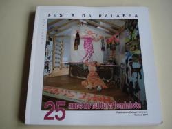 Ver os detalles de:  Festa da palabra silenciada. 25 anos de cultura feminista. Galicia, 2009