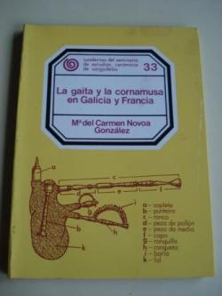 Ver os detalles de:  La gaita y la cornamusa en Galicia y Francia. Cuadernos del Seminario de Estudios Cerámicos de Sargadelos. Nº 33