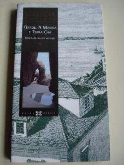 Ver os detalles de:  Galicia enteira. Nº 9: Ferrol, A  Mariña e Terra Chá