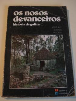 Ver os detalles de:  Os nosos devanceiros. Historia de Galiza, 1