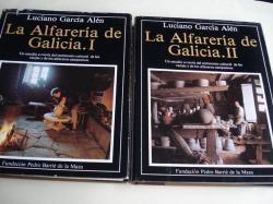 Ver os detalles de:  La Alfarería de Galicia. Tomos I e II. Catalogación Arqueológica y Artística de Galicia del Museo de Pontevedra