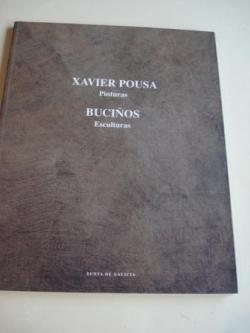 Ver os detalles de:  XAVIER POUSA Pinturas / BUCIÑOS Esculturas. Catálogo Exposición Casa da Parra, Santiago de Compostela, 1993
