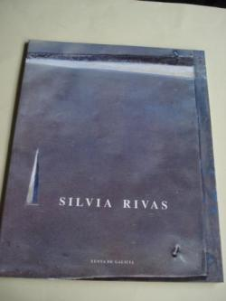 Ver os detalles de:  SILVIA RIVAS. Catálogo Exposición Casa da Parra, Santiago de Compostela, 1993