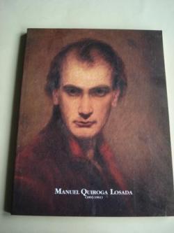 Ver os detalles de:  MANUEL QUIROGA LOSADA (1892 - 1961). Exposición antolóxica. Museo de Pontevedra, edificio Sarmiento, agosto, 1992