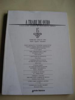Ver os detalles de:  A TRABE DE OURO. Publicación galega de pensamento crítico. Nº 15 - Xullo - agosto - setembro, 1993