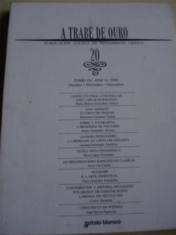 Ver os detalles de:  A TRABE DE OURO. Publicación galega de pensamento crítico. Nº 20 - Outubro-novembro-decembro, 1994