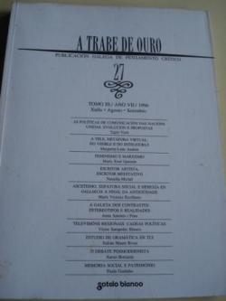 Ver os detalles de:  A TRABE DE OURO. Publicación galega de pensamento crítico. Nº 27 - Xullo - agosto - setembro, 1996
