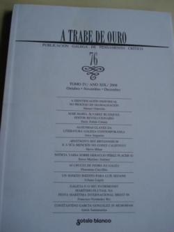 Ver os detalles de:  A TRABE DE OURO. Publicación galega de pensamento crítico. Nº 76 - Outubro-novembro-decembo, 20081995