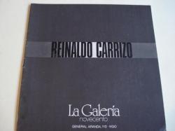 Ver os detalles de:  REINALDO CARRIZO. Catálogo Exposición La Galería Novecento, Vigo, 1980