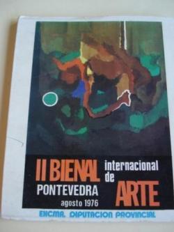 Ver os detalles de:  II BIENAL INTERNACIONAL DE ARTE. Pontevedra, agosto, 1976