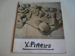 Ver os detalles de:  XOAN PIÑEIRO. Exposición antolóxica. Catálogo. Nova Sala de exposicións da Caixa de Aforros Municipal de Vigo, Vigo, 1981