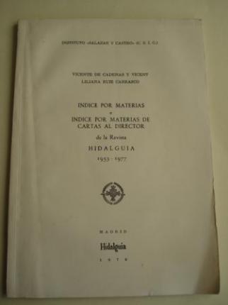 Índice por materias e Índice por materias de Cartas al director de la Revista HIDALGUÍA 1953-1977 - Ver os detalles do produto