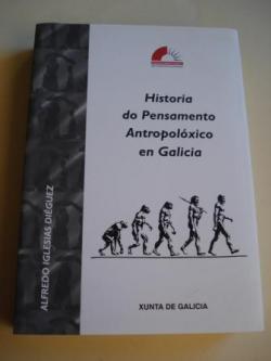 Ver os detalles de:  Historia do Pensamento Antropolóxico en Galicia. O discurso sobre a evolución humana (1859-1976)