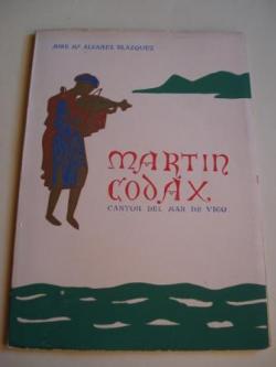 Ver os detalles de:  Martin Codax, cantor del mar de Vigo (Premio Álvarez García 1958)