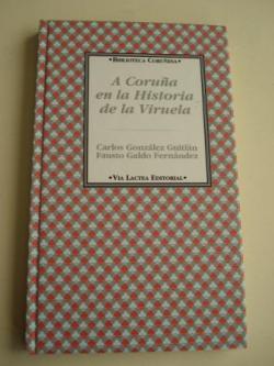 Ver os detalles de:  A Coruña en la Historia de la Viruela
