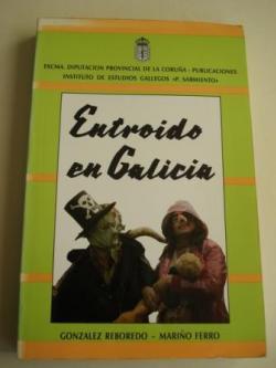 Ver os detalles de:  Entroido en Galicia (Aproximación a la fiesta del carnaval en Galicia)