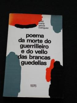 Ver os detalles de:  Poema da morte do guerrilleiro e do vello das brancas guedellas