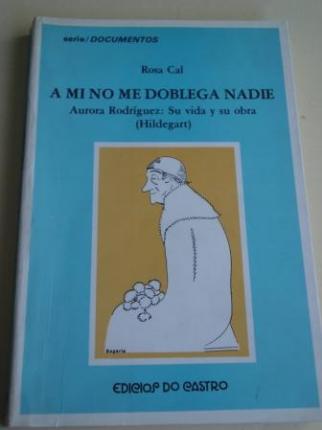 A mi no me doblega nadie. Aurora Rodríguez: Su vida y su obra (Hildegart) - Ver os detalles do produto