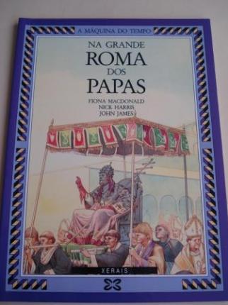 Na grande Roma dos Papas (Ilustrado por Nick Harris e John James) - Ver los detalles del producto